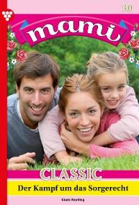Cover Mami Classic 30 – Familienroman