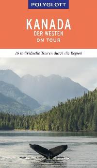 Cover POLYGLOTT on tour Reiseführer Kanada - Der Westen