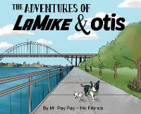 Cover The Adventures of La Mike and Otis