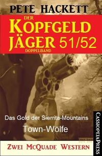 Cover Der Kopfgeldjäger Folge 51/52  (Zwei McQuade Western)