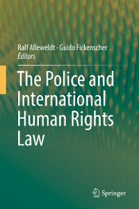 Cover The Police and International Human Rights Law