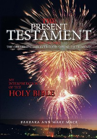 Cover The Present Testament Volume Two