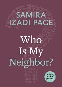 Cover Who Is My Neighbor?