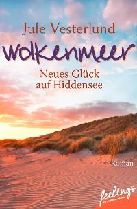 Cover Wolkenmeer - Neues Glück auf Hiddensee