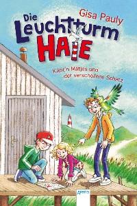 Cover Die Leuchtturm-HAIE (4). Käpt'n Matjes und der verschollene Schatz