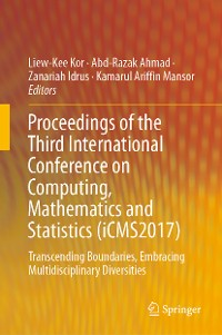 Cover Proceedings of the Third International Conference on Computing, Mathematics and Statistics (iCMS2017)