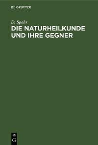 Cover Die Naturheilkunde und ihre Gegner