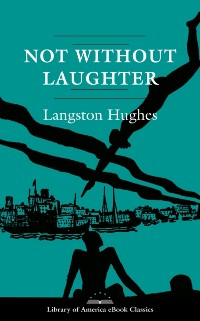 Cover Not Without Laughter: A Novel