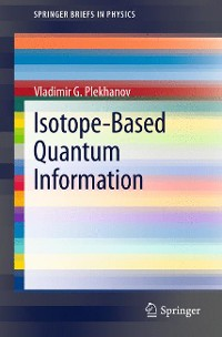 Cover Isotope-Based Quantum Information