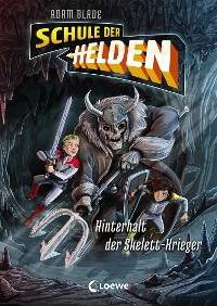 Cover Schule der Helden - Hinterhalt der Skelett-Krieger