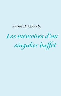 Cover Les mémoires d'un singulier buffet