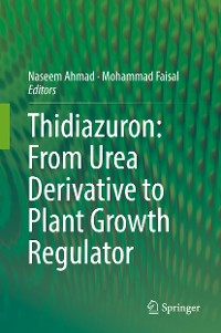 Cover Thidiazuron: From Urea Derivative to Plant Growth Regulator