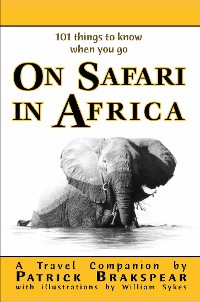 Cover (101 things to know when you go) ON SAFARI IN AFRICA