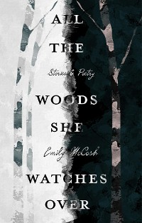Cover All the Woods She Watches Over