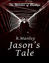 Cover The Witches of Blethyn: Jason's Tale