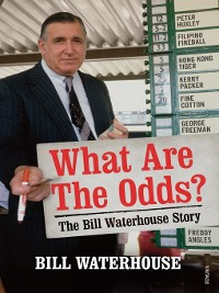 Cover What Are the Odds? the Bill Waterhouse Story