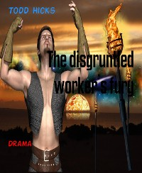Cover The disgruntled worker's fury