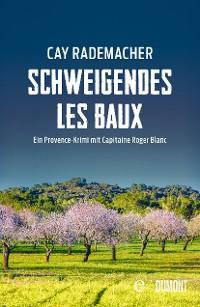Cover Schweigendes Les Baux