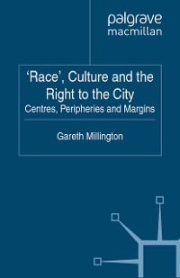 Cover 'Race', Culture and the Right to the City