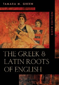 Cover The Greek & Latin Roots of English