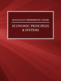 Cover Sociology Reference Guide: Economic Principles & Systems