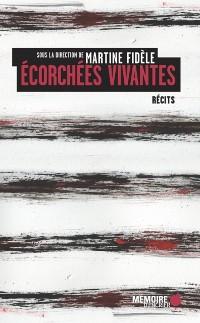 Cover Ecorchees vivantes