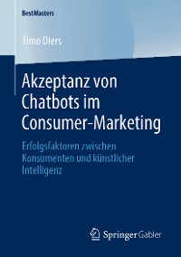 Cover Akzeptanz von Chatbots im Consumer-Marketing