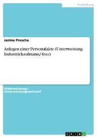 Cover Anlegen einer Personalakte (Unterweisung Industriekaufmann/-frau)