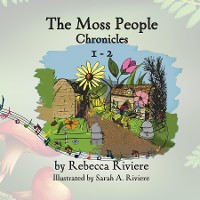 Cover The Moss People Chronicles 1-2