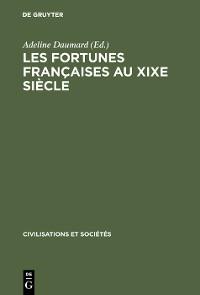 Cover Les fortunes françaises au XIXe siècle