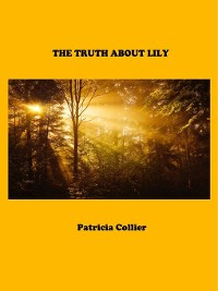 Cover The Truth About Lily