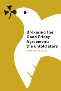 Cover Brokering the Good Friday Agreement