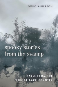 Cover Spooky Stories from the Swamp