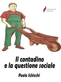 Cover Il contadino e la questione sociale