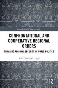 Cover Confrontational and Cooperative Regional Orders