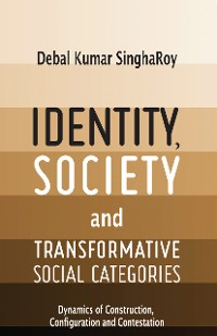 Cover Identity, Society and Transformative Social Categories