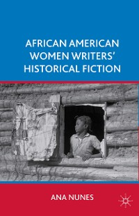 Cover African American Women Writers' Historical Fiction
