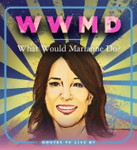 Cover WWMD: What Would Marianne Do?