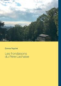 Cover Les frondaisons du Père-Lachaise