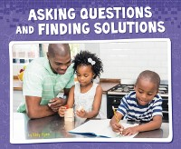 Cover Asking Questions and Finding Solutions