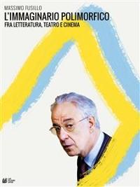 Cover L'immaginario polimorfico fra letteratura, teatro e cinema