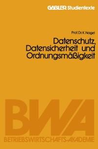 Cover Datenschutz, Datensicherheit und Ordnungsmaigkeit