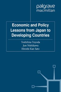 Cover Economic and Policy Lessons from Japan to Developing Countries