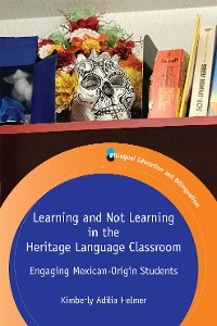 Cover Learning and Not Learning in the Heritage Language Classroom
