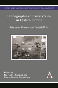 Cover Ethnographies of Grey Zones in Eastern Europe