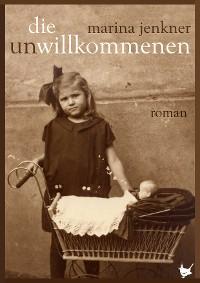Cover Die UnWillkommenen