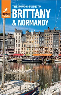 Cover The Rough Guide to Brittany & Normandy (Travel Guide eBook)