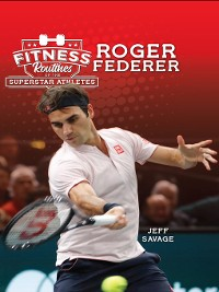 Cover Fitness Routines of the Roger Federer