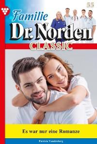 Cover Familie Dr. Norden Classic 55 – Arztroman
