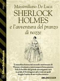 Cover Sherlock Holmes e l'avventura del pranzo di nozze